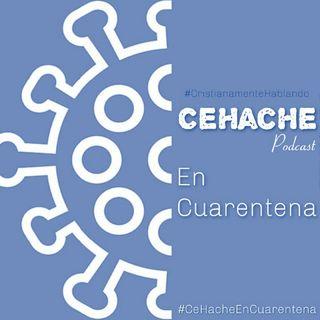 #CeHacheEnCuarentena 03 LIVE #MisionCuarentena  23/02/2020