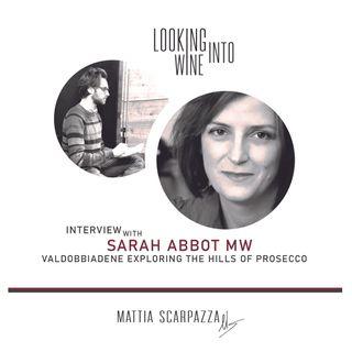 Spotlight on Prosecco Superiore Valdobbiadene with Sarah Abbott MW