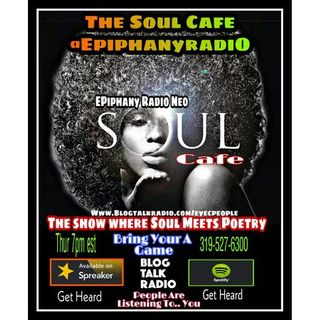 EPiphany Radio The Soul Cafe