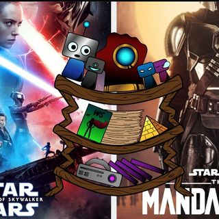 The Warped Shelf: The Mandalorian/The Rise of Skywalker