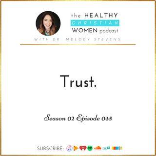 S02 E045: Trust.