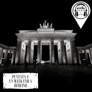 Puntata 1 - Un week end a Berlino