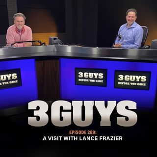 A Visit With Lance Frazier With Tony Caridi and Brad Howe