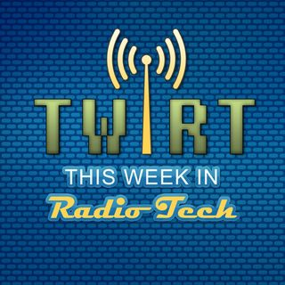 TWiRT Ep. 237 – Radio Engineering at the Museum 12-4-14