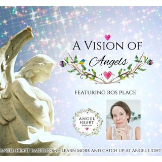 A Vision Of Angels: Meet Ros Place. What Is Her Vision Of Angels?