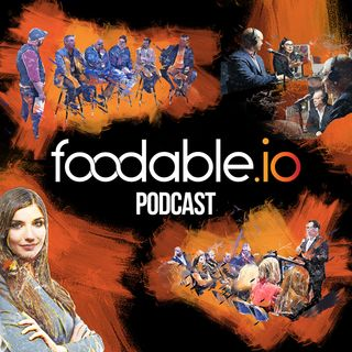 The Foodable.io Podcast