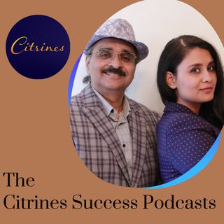 An interview with Anjali Damani, Co-Founder of 2AM -The Citrines Success Podcast Episode 004