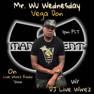 Wu Wednesday on Live Wirez Radio Show