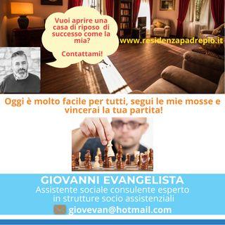 Giovanni Evangelista il tuo consulente per aprire case di riposo di successo