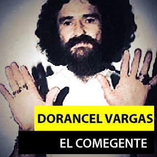 DORANCEL VARGAS GOMEZ | EL COMEGENTE DE VENEZUELA