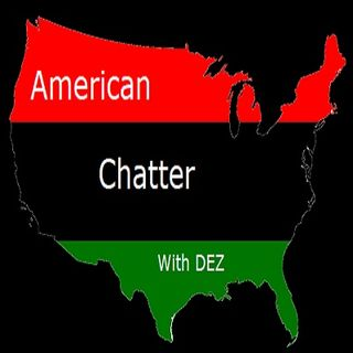 American Chatter S1 EP 1