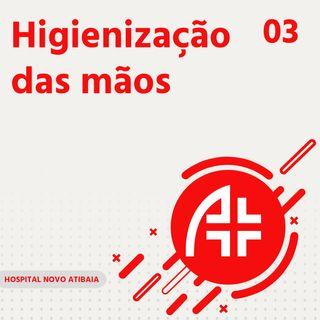 Hospital Novo Atibaia 03 - Higienização das mãos