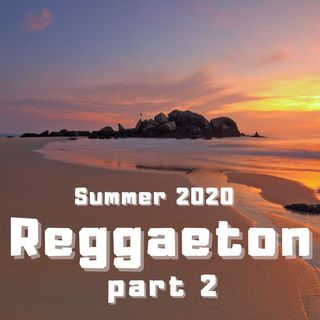 #34 - Reggaeton part 2