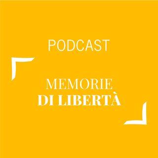 #240 - Memorie di libertà   Buongiorno Felicità!