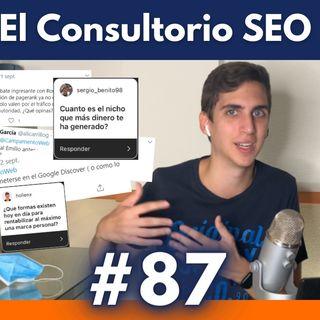 El Consultorio SEO: monetización de nichos y marca personal #87
