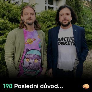 SNACK 198 Posledni duvod