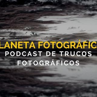 #43- Planeta Fotográfico - Fotografía misteriosa