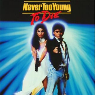 Episode 312: Never Too Young to Die (1986)