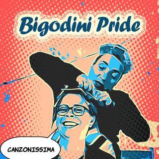 Bigodini Pride #17 - Canzonissima