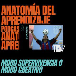 Capítulo 1- Modo Supervivencia o Modo Creativo