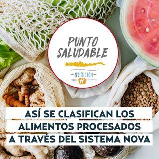 Comida saludable: Así se clasifican los alimentos procesados a través del sistema NOVA