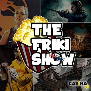 THE FRIKI SHOW / 10-09-19