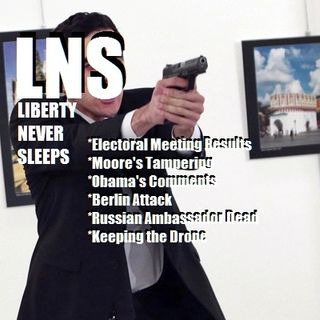 Liberty Never Sleeps 12/20/16 Show
