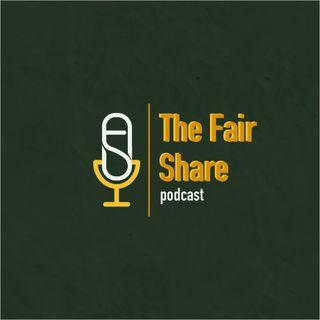 The Fair Share Podcast