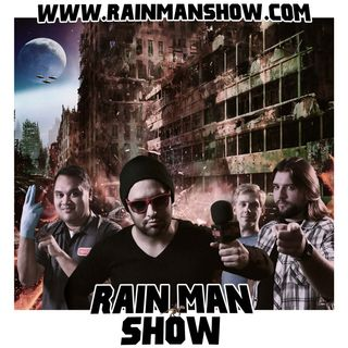 Rain Man Show: August 18, 2017