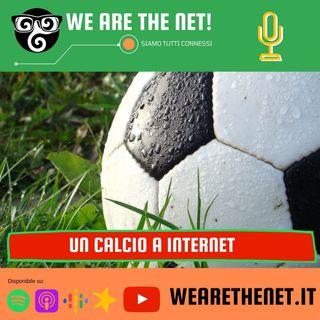 232 - Un calcio a Internet