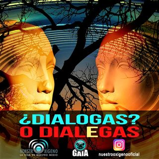 NUESTRO OXÍGENO Dialogas o dialEgas - Coach Guillermo Villa Ríos
