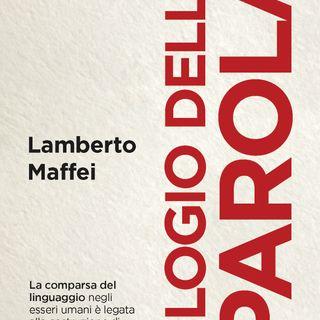 """Lamberto Maffei """"Elogio della parola"""""""
