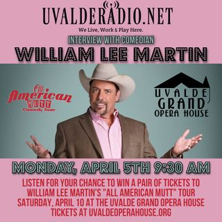 William Lee Martin / Uvalde Grand Opera House, April 2021