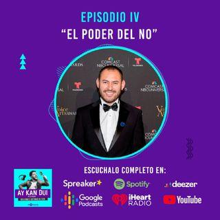 Episodio IV | El poder del NO con Diego Giraldo Locutor comercial