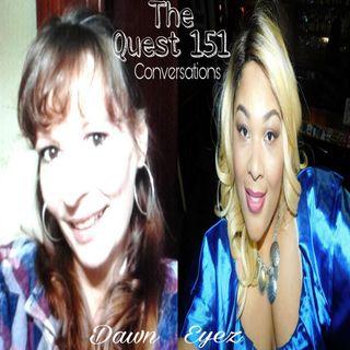The Quest 151. Conversations