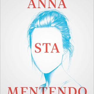 """Federico Baccomo """"Anna sta mentendo"""""""