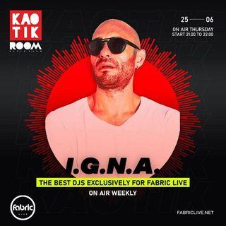 I.G.N.A - KAOTIK ROOM EP. 011