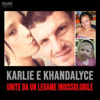 Karlie e Khandalyce - Unite da un Legame Indissolubile