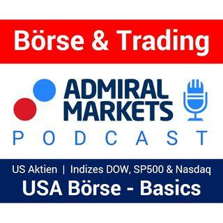 Der US Börsenmarkt | Dow Jones, Nasdaq & SP500 | Warum sind US Aktien so interessant | Aktien CFD für BUY & SELL