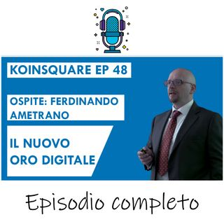 Bitcoin: il nuovo oro digitale FT. Ferdinando Ametrano - EP 48 Season 2021