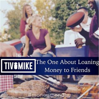The One About Loaning Money to Friends