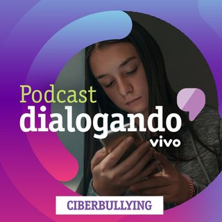 #005 - Podcast Dialogando - Como combater o ciberbullying?