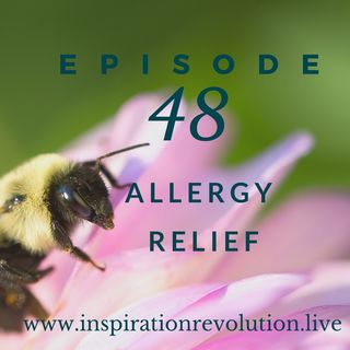 Episode 48 - Allergy Season Rescue