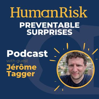 Jérôme Tagger on Preventable Surprises - effecting change through influence