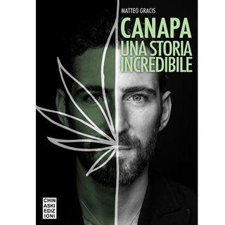 """Radio Libro """"CANAPA – una storia incredibile"""" Federico Raponi incontra l'autore Matteo Gracis"""
