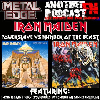 METAL EDGE PRESENTS - IRON MAIDEN POWERSLAVE VS NUMBER OF THE BEAST