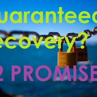 12 Promises you WILL recover