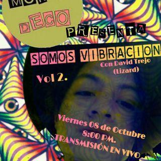 Somos Vibración Vol 2. Viernes 08 De Octubre.