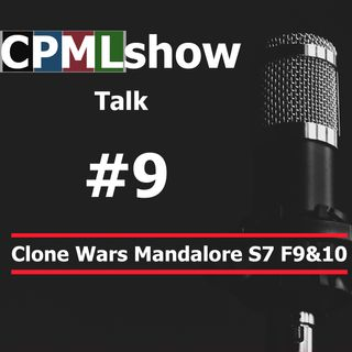 #9 Clone Wars Mandalore Arc S7 F9&10