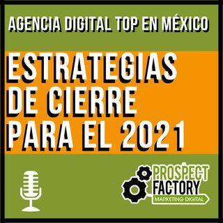 Marketing digital para el cierre del 2021, diagnostica y corrige | Prospect Factory